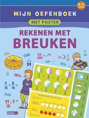 Deltas groep 6/7 - Oefenboek met poster ~ Rekenen met Breuken